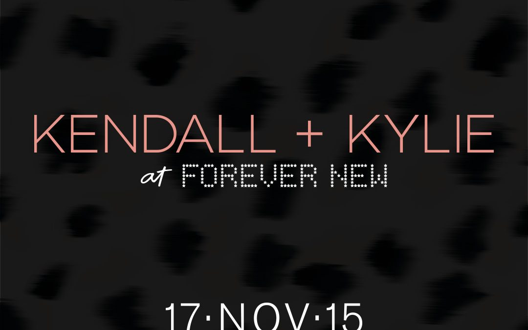 KENDALL + KYLIE COLLECTION  LAUNCHES AT FOREVER NEW