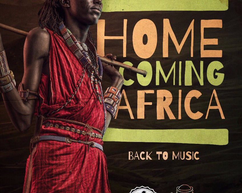 THE BIGGEST ACTS FROM AROUND THE AFRICAN CONTINENT – JOIN THE HOME COMING AFRICA STAGE AND TAKE IT BACK TO MUSIC